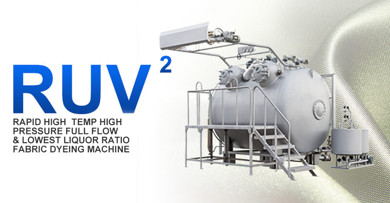 RUV-3-750 Rapid High Temp & High Pressure Full Flow & Lowest Liquor Ratio Fabric Dyeing Machine.