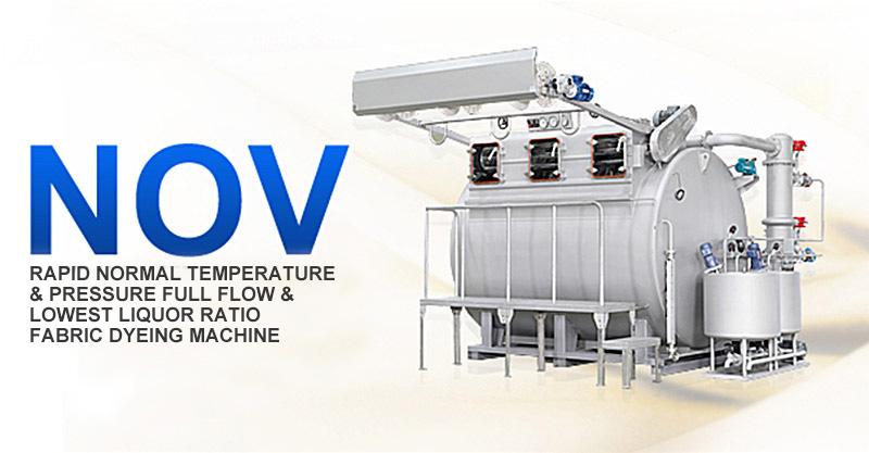 NOV-12-2400 Rapid Normal Temperature & Pressure Full Flow & Lowest Liquor Ratio Fabric Dyeing Machine.